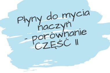 płyny do mycia naczyń mamachemik.pl